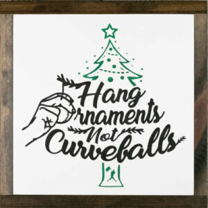 Baseballism: Hang Ornaments Not Curveballs