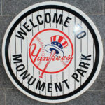 Welcome to Monument Park Sign - New York Yankees