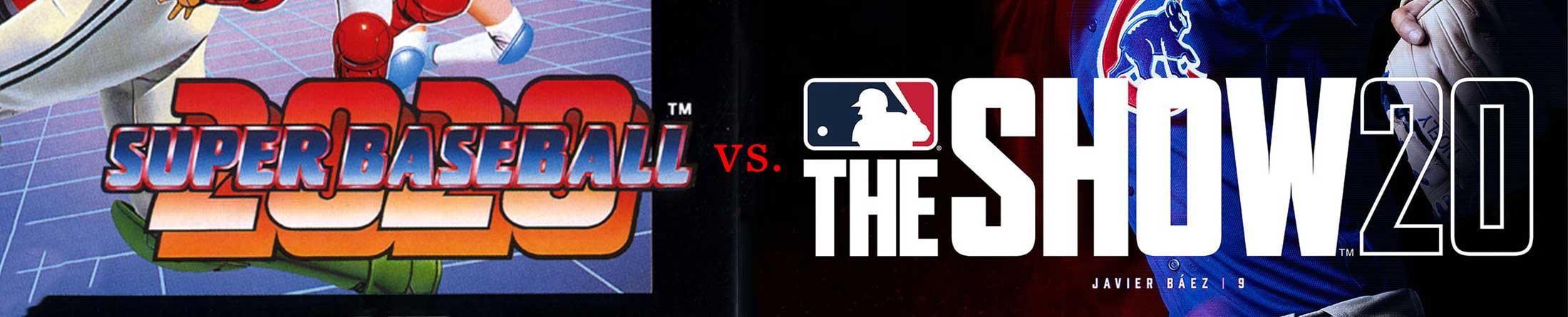 Super Baseball 2020 vs. MLB The Show '20 header