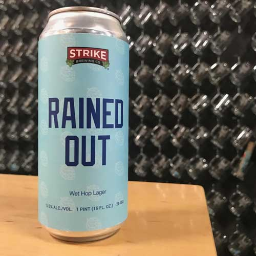 Rained Out Wet Hop Lager - Strike Brewing Co.