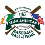 Irish American Baseball Hall of Fame