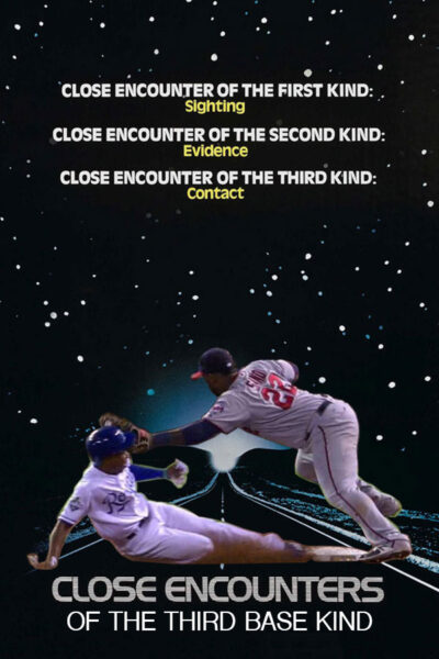 Close Encounters of the Third Base Kind, baseball movie