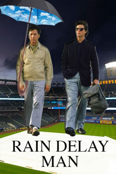 Rain Delay Man, baseball movie