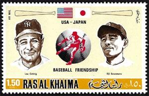 1972 Rasa Al Khaima – Lou Gehrig (USA) and Eiji Sawamura (Japan)