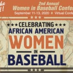 2020 African American Women in Baseball Conference