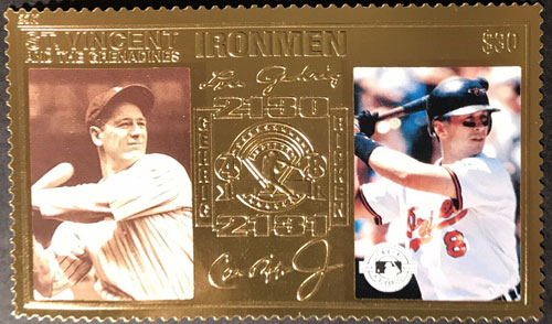 1995 St. Vincent – Cal Ripken & Lou Gehrig Ironmen, 23k Gold