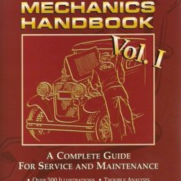 "Model ""A"" Ford Mechanics Handbook. Vol. 1"