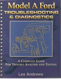"Model ""A"" Ford Troubleshooting & Diagnostics"