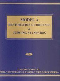 Model A Restoration Guidelines Judging Standards Complete Set include Revision 3 (2011) & 4 (2016)