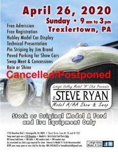 The Steve Ryan Model A/AA Show and Swap Meet - CANCELLED/POSTPONED @ Breinigsville | Pennsylvania | United States