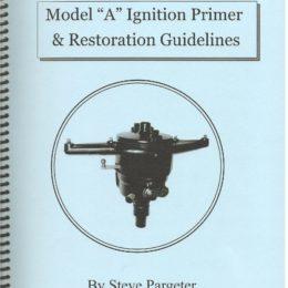 Model A Ignition Primer& Restoration Guidelines