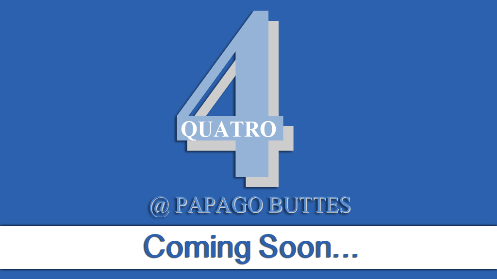 Quatro @ Papago Buttes - Coming Soon