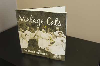 VINTAGE EATS is a recently released cookbook featuring 35 recipes from years past. Put together by DCMA, the cookbook will seen be available at the facility's gift shop.