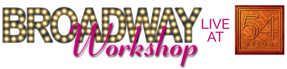 Broadway Workshop Live at 54 Below to benefit Project Broadway