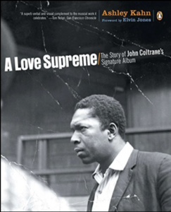 A Love Supreme by Ashley Kahn