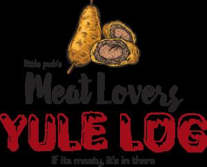 Little Pub Meat Lovers Yule Log