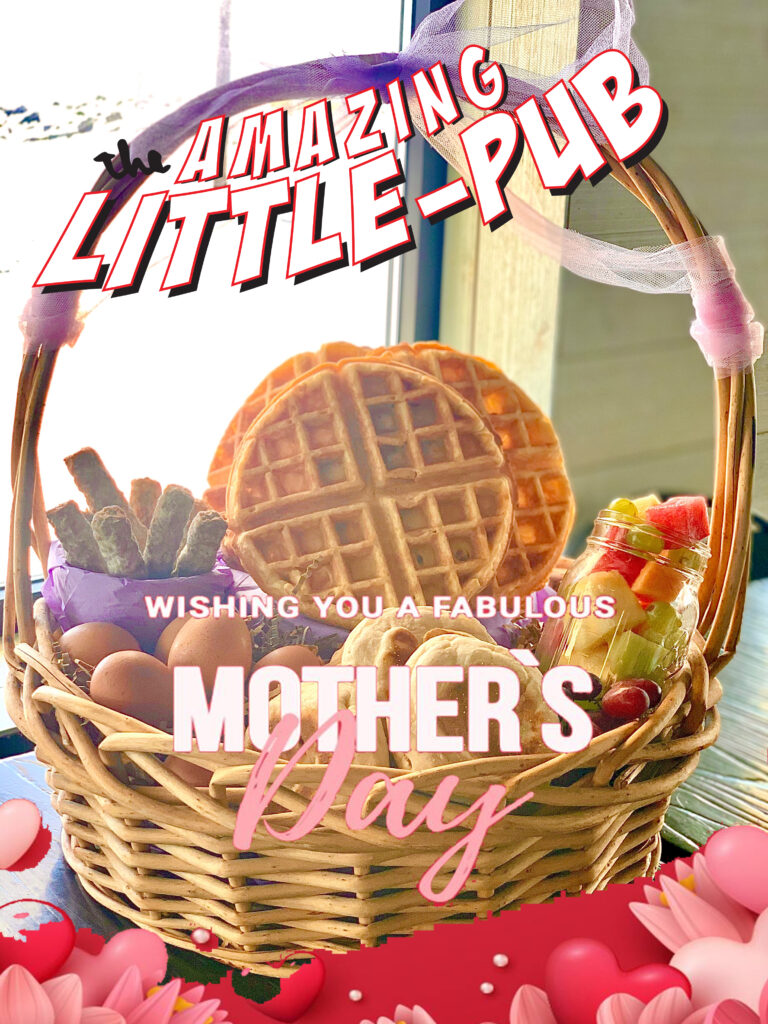 Make Mom's Day™ Mothers Day brunch and dinner kits at Little Pub