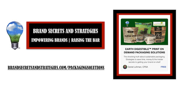 The shocking truth about sustainable packaging.  Strategies to save time, money and grow sales