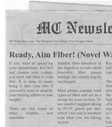 Ready, Aim Fiber! (Novel Way to Lose Weight)