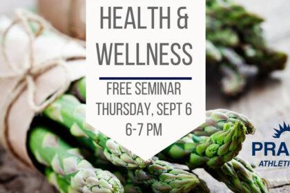 Health and Wellness Seminar at Prairie Athletic Club