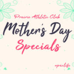 PAC-Mothers-Day-Specials