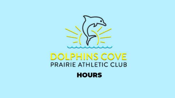 Prairie-Athletic-Club-Dolphins-Cove-Hours-Update-2