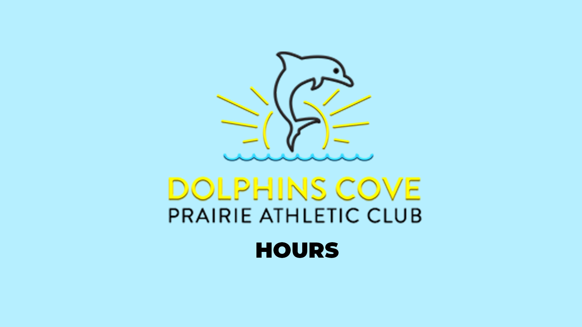 Dolphins Cove Hours – Prairie Athletic Club