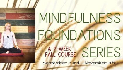 Mindfulness-Foundation-Series-Fall-2019