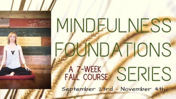 Mindfulness-Foundation-Series-Fall-2019
