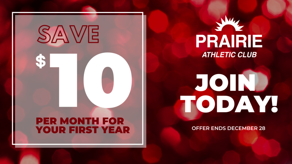 Join Prairie Athletic Club and SAVE in 2021 on Fitness Memberships
