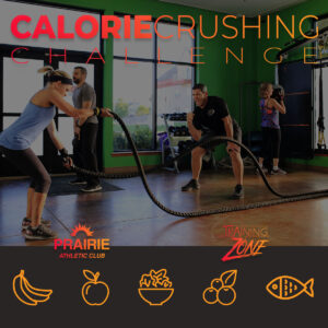 Calorie Crushing Challenge at Prairie Athletic Club (4 Instagram - No Button)