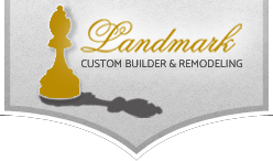 Landmark Custom Builder & Remodeling