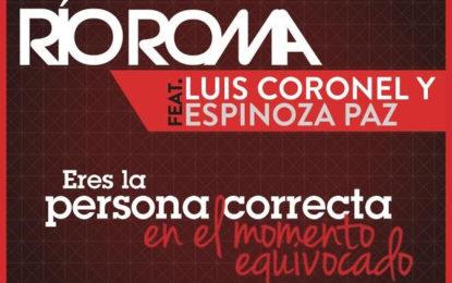 ¡Eres La Persona Correcta En El Momento Equivocado feat. Luis Coronel y Espinoza Paz!