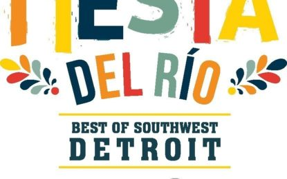New Cultural Festival Celebrates Best Of Southwest Detroit And Represents Collaboration Between Detroit RiverFront Conservancy And Ideal Group