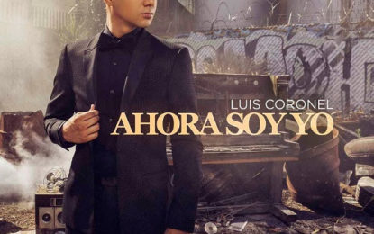 LUIS CORONEL Continues Delighting The World With AHORA SOY YO Debuting #1 On The Latin Album Sales Chart