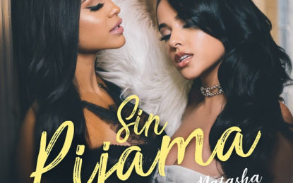 """BECKY G & NATTI NATASHA """"SIN PIJAMA"""" Is #1 In Spain For A Second Consecutive Week"""