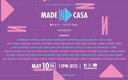 SONY MUSIC LATIN-IBERIA anuncia MADE IN: CASA #DESDECASACONMUSICA MUSIC FESTIVAL