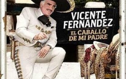 El ídolo de México Vicente Fernández presenta su nuevo sencillo El Caballo de Mi Padre