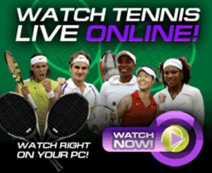 Watch All Tennis Tournaments Live
