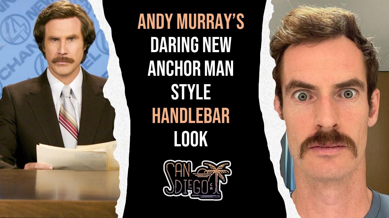 Andy Murray's Daring New Anchor Man Style Handlebar Look