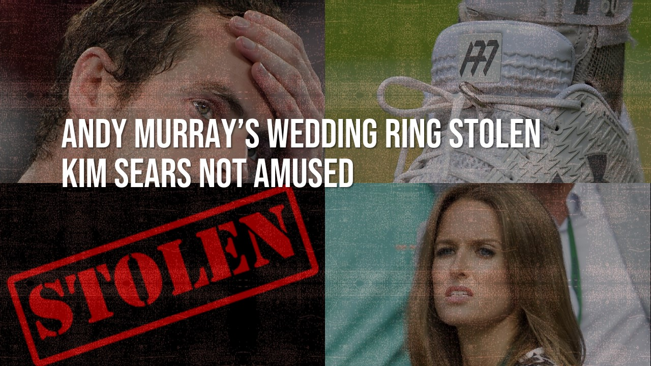 Andy Murray's Wedding Ring Stolen