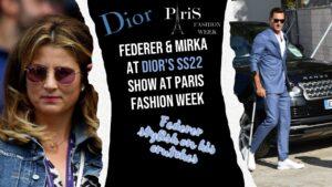 Federer and Mirka at Dior's SS22 show at Paris Fashion Week