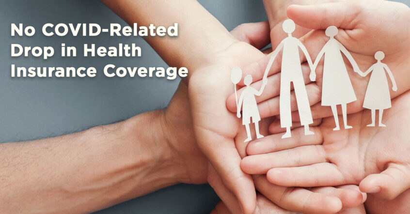 No Sudden COVID-Related Loss of Employer-Based Insurance, Research Shows