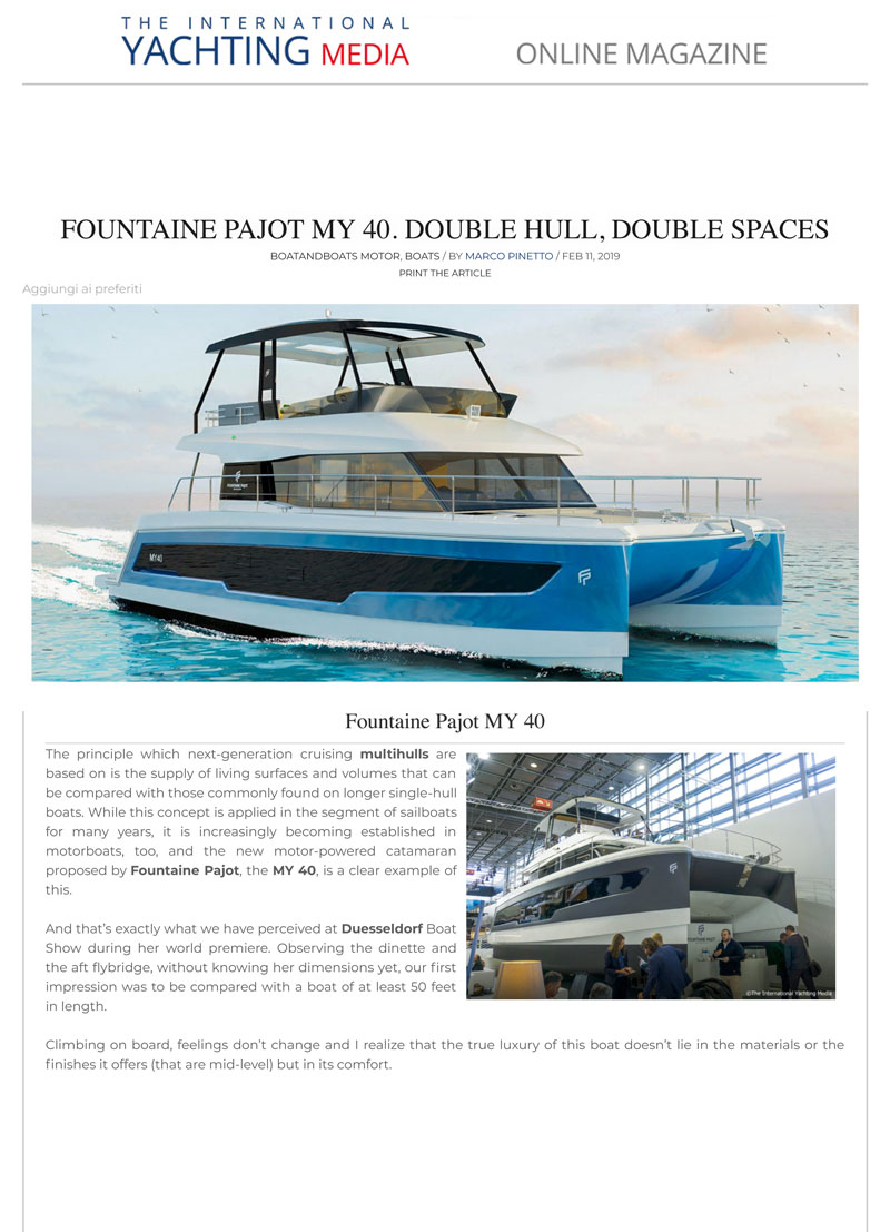 Fountaine Pajot MY 40. Double Hull, Double Spaces.
