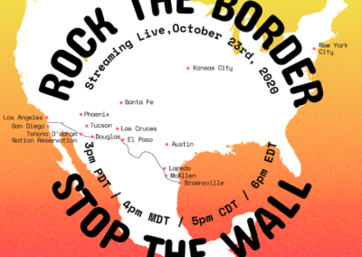 Rock the Border, Stop the Wall