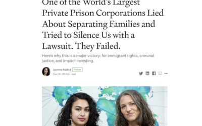 One of the World's Largest Private Prison Corporations Lied About Separating Families and Tried to Silence Us with a Lawsuit. They Failed.