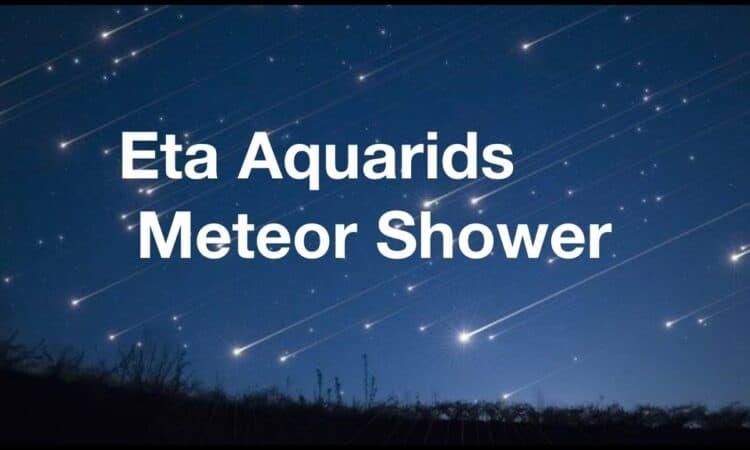 Eta Aquarids Meteor Shower - May 4-5, 2020
