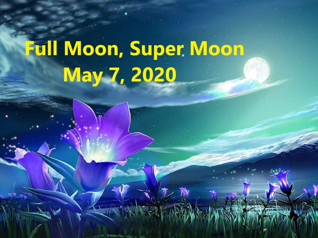 May 7 2020 Full Moon