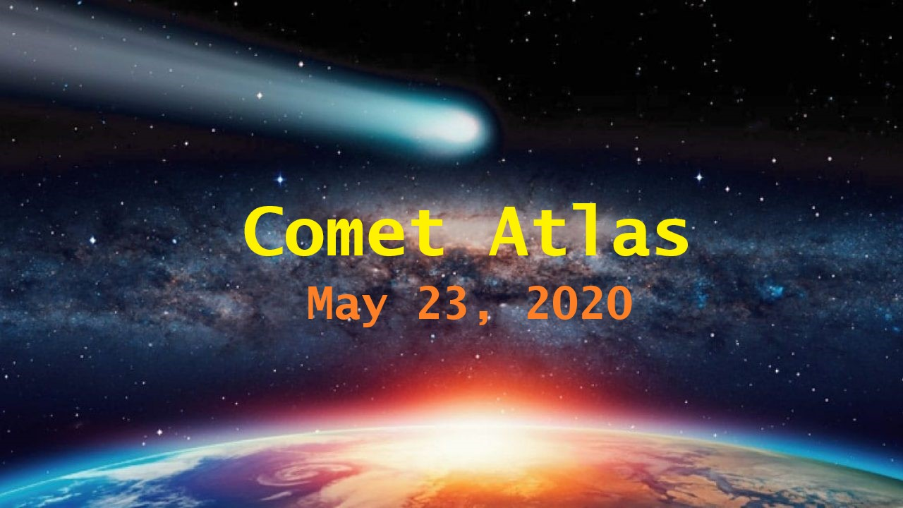 Comet Atlas May 23 2020
