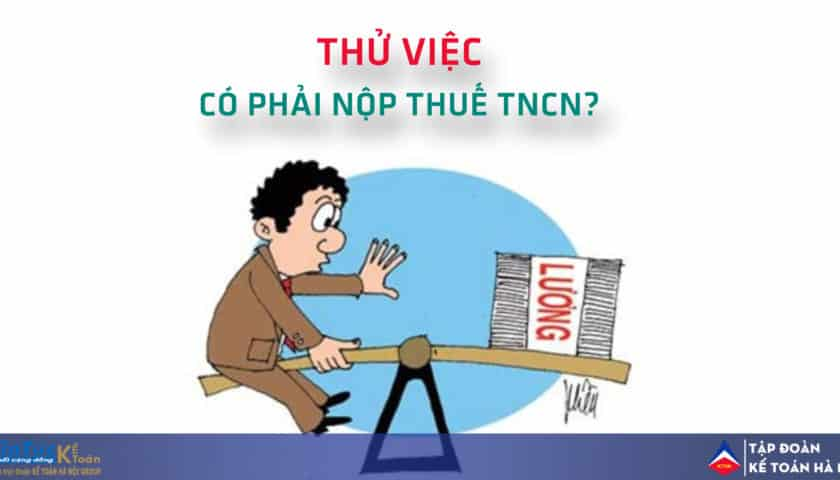 Cach tinh thue TNCN cho lao dong thoi vu thu viec